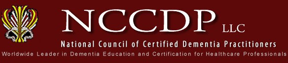 NCCDP: National Council of Certified Dementia Practitioners