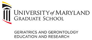 University of Maryland Graduate School Geriatrics and Gerontology Education and Research