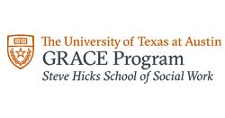 University of Texas at Austin GRACE Program Steve Hicks School of Social Work