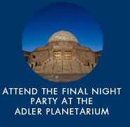 attend the final night party at the adler planetarium