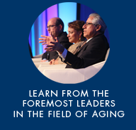 learn from the foremost leaders in the field of aging